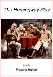 Papa, Ernest, Hem & Wemedge from the cover of the published play