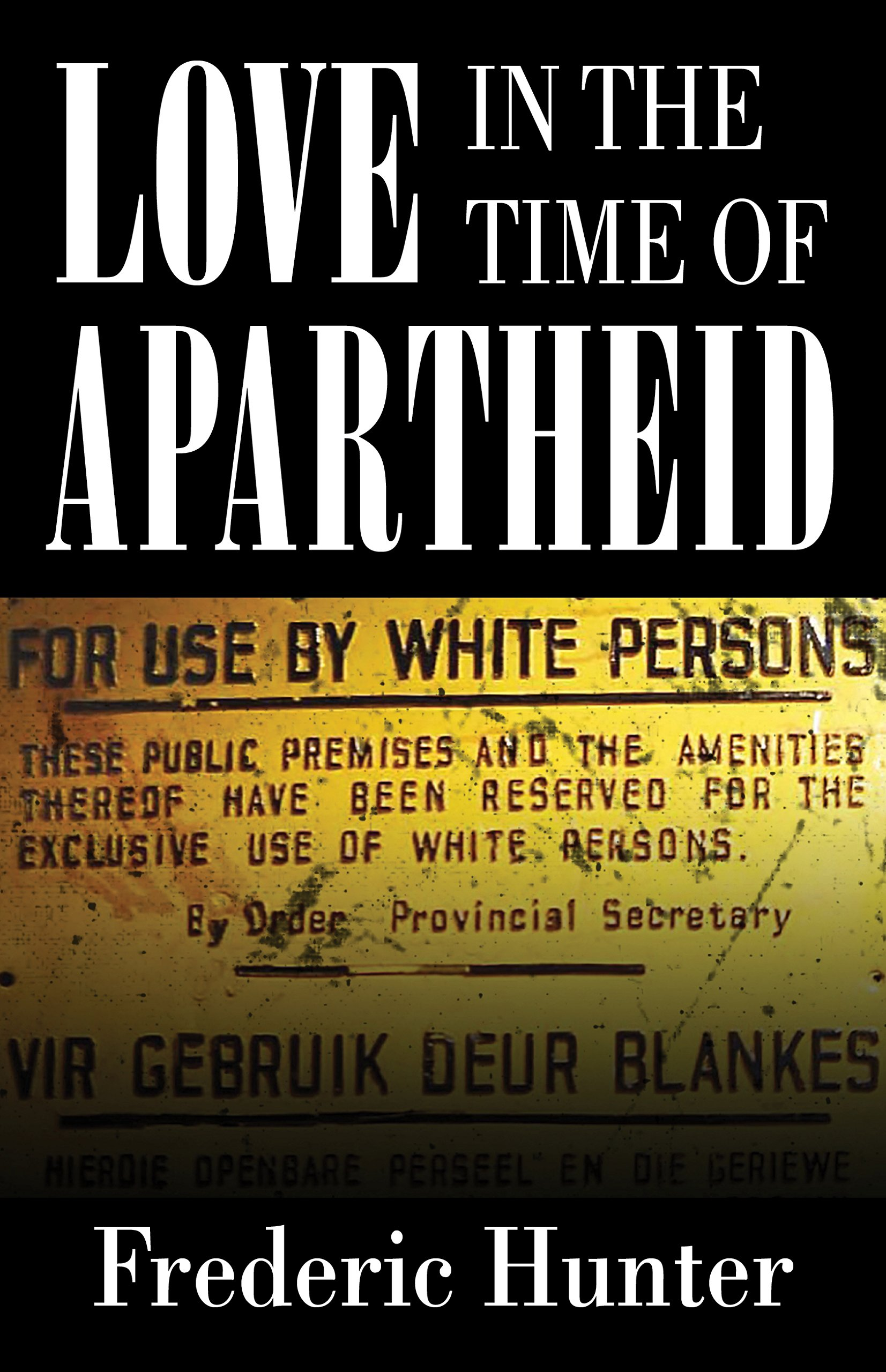 love-in-the-time-of-apartheid